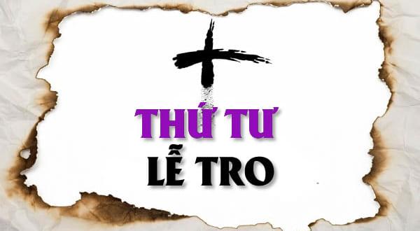 Vì sao lễ Tro thường hay rơi vào dịp Tết ta?