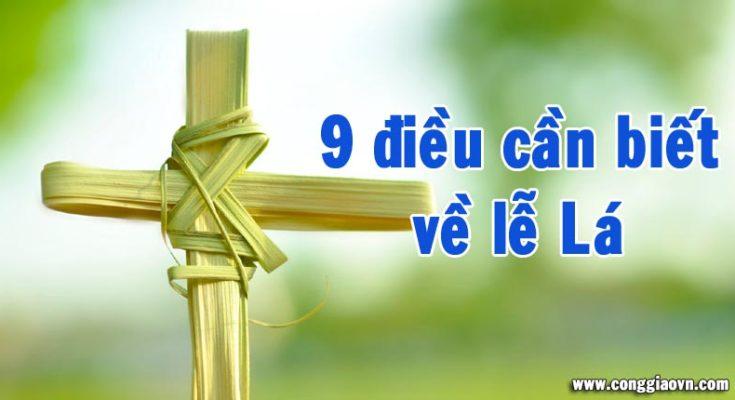 9 điều cần biết về lễ Lá