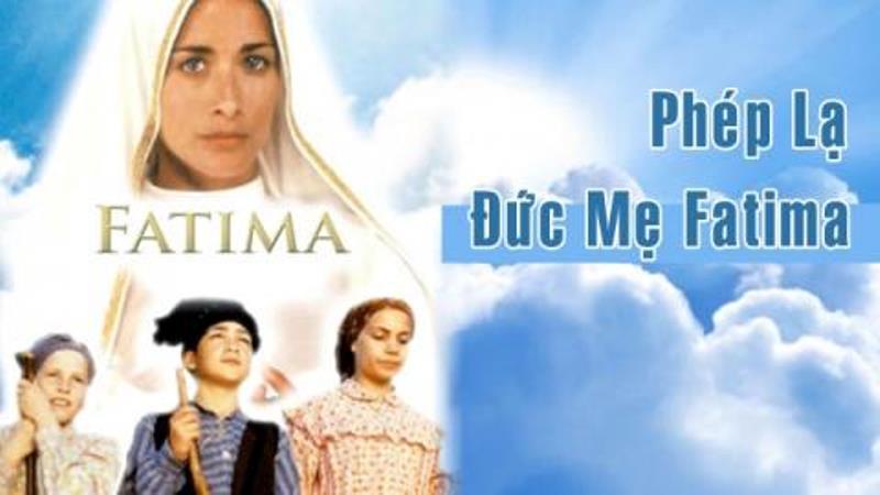 Sứ Điệp và Các Phép Lạ Fatima